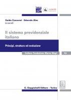 Il sistema previdenziale italiano. Principi, struttura ed evoluzione - AA.VV.