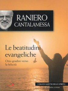 Copertina di 'Le beatitudini evangeliche'