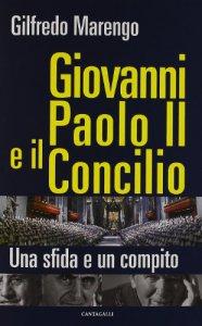 Copertina di 'Giovanni Paolo II e il Concilio'