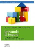 Provando si impara - Barbon Giancarla, Paganelli Rinaldo