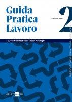 Guida Pratica Lavoro 2/2018 - Gabriele Bonati,  Pietro Gremigni