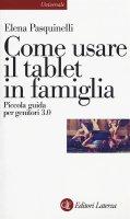 Come usare il tablet in famiglia