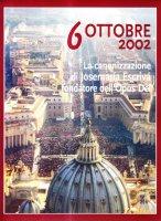 6 ottobre 2002. La canonizzazione di san Josemar�a Escriv�