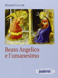 Copertina di 'Beato Angelico e l'umanesimo. DVD. Con libro'