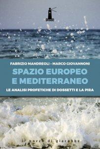 Copertina di 'Lo spazio europeo e mediterraneo'