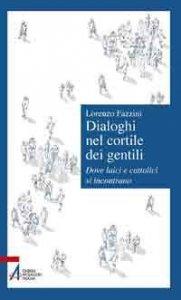 Copertina di 'Dialoghi nel cortile dei gentili'