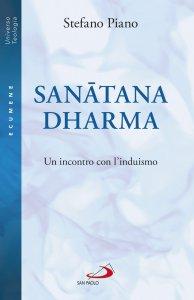 Copertina di 'Sanatana-dharma. Un incontro con l'induismo'