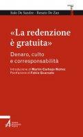 «La redenzione è gratuita» - De Sandre Italo
