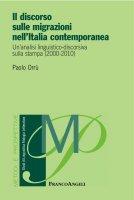Il discorso sulle migrazioni nell'Italia contemporanea - Paolo Orrù