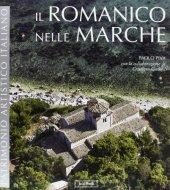 Il romanico nelle Marche - Paolo Piva