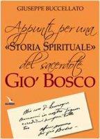 Appunti per una «storia spirituale» del sacerdote Giò Bosco - Buccellato Giuseppe