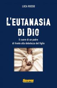 Copertina di 'L' eutanasia di Dio'