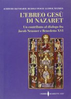 L'ebreo Gesù di Nazaret - Buckenmaier Achim, Pesch Rudolf , Weimer Ludwig