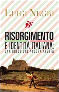 Copertina di 'Risorgimento e identità italiana: una questione ancora aperta'