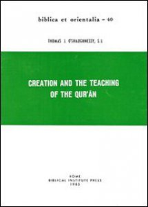 Copertina di 'Creation and the teaching of the Qur'an'