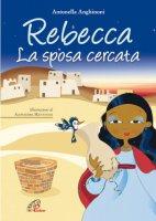 Rebecca - Anghinoni Antonella