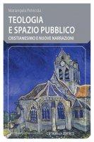 Teologia e spazio pubblico - Mariangela Petricola