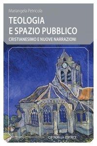 Copertina di 'Teologia e spazio pubblico'