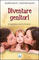 Diventare genitori - Belotti Giuseppe, Palazzo Salvatore