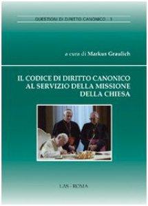 Copertina di 'Il Codice di Diritto Canonico al servizio della missione della Chiesa'