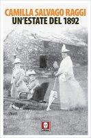 Un'estate del 1892 - Camilla Salvago Raggi