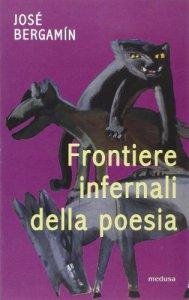 Copertina di 'Frontiere infernali della poesia'