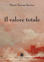 Il valore totale - Savino Maria Teresa