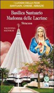 Copertina di 'Basilica santuario Madonna delle lacrime'