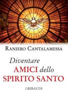 Copertina di 'Diventare amici dello Spirito Santo'