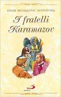 I fratelli Karamazov - Dostoevskij Fëdor