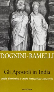 Copertina di 'Gli apostoli in India. Nella patristica e nella letteratura sanscrita'