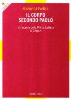 Il corpo secondo Paolo (Mc 13,14) - Furlani Giovanna