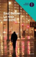 La resa dei conti - Bellow Saul