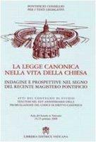 La legge canonica nella vita della Chiesa - Pontificio Consiglio per i testi Legislativi