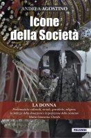 Icone della Società - La donna - Andrea Agostino