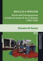 Braccia e persone - Donato Di Sanzo