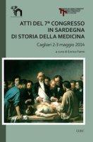 Atti del 7° Congresso in Sardegna di storia della medicina (Cagliari 2-3 maggio 2014)