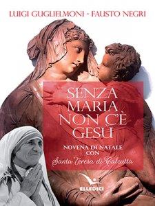 Copertina di 'Senza Maria non c'è Gesù'