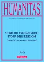 Humanitas. 5-6/2017: Storia del cristianesimo e storia delle religioni. Omaggio a Giovanni Filoramo.