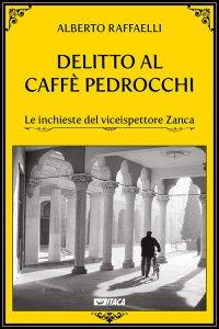 Copertina di 'Delitto al Caffè Pedrocchi'