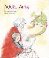 Addio, Anna - Holzinger Michaela, Stöllinger Heide
