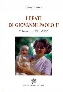 Copertina di 'I beati di Giovanni Paolo II [vol_3] / 1991-1995'