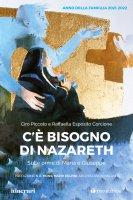 C'è bisogno di Nazareth - Ciro  Piccolo, Raffaella Esposito Corcione