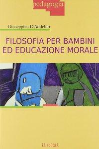 Copertina di 'Filosofia per bambini ed educazione morale.'