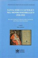 Santa Sede e cattolici nel mondo postbellico (1918-1922) - J. Dravecky