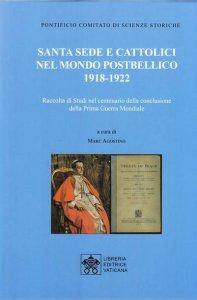 Copertina di 'Santa Sede e cattolici nel mondo postbellico (1918-1922)'