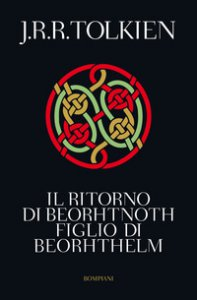 Copertina di 'Il ritorno di Beorhtnoth figlio di Beorhthelm'