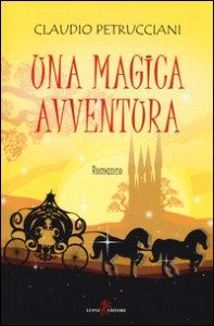 Copertina di 'Una magica avventura'