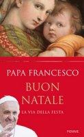 Buon Natale - Papa Francesco