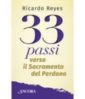 33 passi verso il sacramento del perdono - Ricardo Reyes Castillo